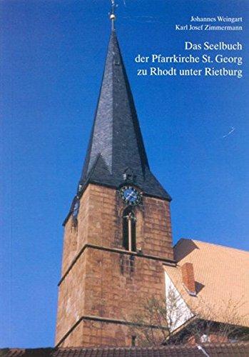 9783942133197: Das Seelbuch der Pfarrkirche St.Georg zu Rhodt unter Rietburg