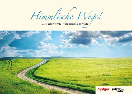 9783942133784: Himmlische Wege!