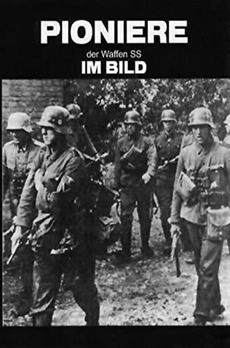 9783942145015: Pioniere der Waffen-SS im Bild