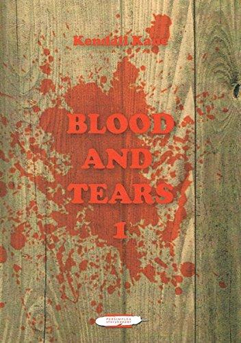 9783942157278: Blood & Tears: Band 1