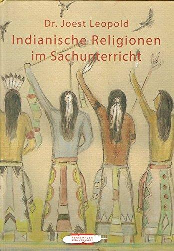 9783942157599: Indianische Religionen: im Sachunterricht