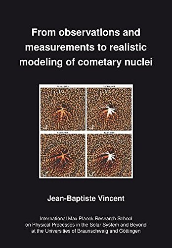 From observations and measurements to realistic modelling of cometary nuclei: Jean B Vincent
