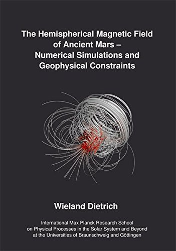 The Hemispherical Magnetic Field of Ancient Mars: Wieland Dietrich