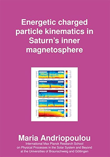 Energetic charged particle kinematics in Saturn's inner magnetosphere: Maria Andriopoulou