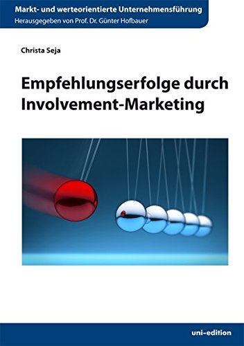 9783942171892: Empfehlungserfolge durch Involvement-Marketing