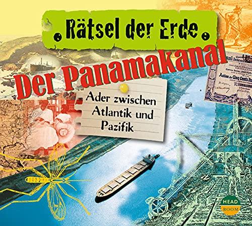 9783942175104: Rätsel der Erde. Der Panamakanal: Ader zwischen Atlantik und Pazifik