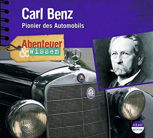 9783942175302: Abenteuer & Wissen. Carl Benz