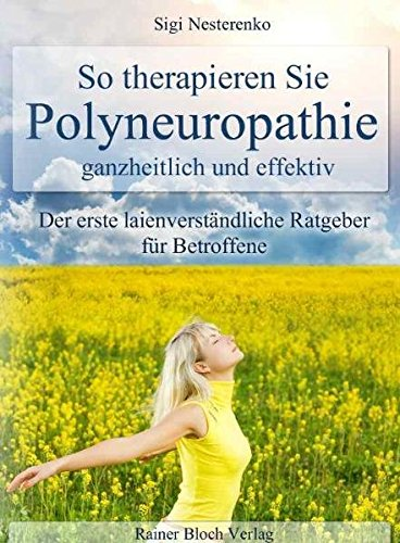 9783942179188: So therapieren Sie Polyneuropathie - ganzheitlich und effektiv