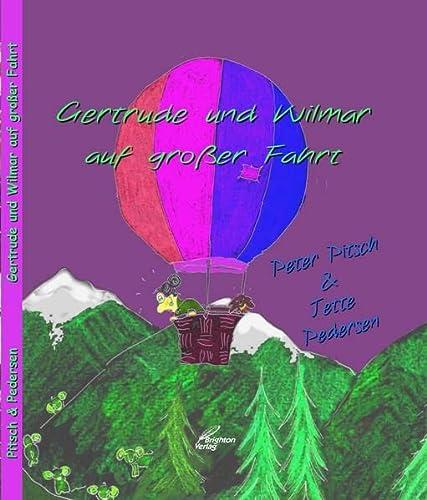 9783942200745: Gertrude und Wilmar auf großer Fahrt
