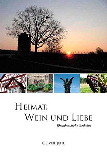 9783942200950: Heimat, Wein und Liebe