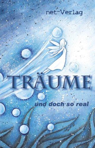 9783942229180: Träume - und doch so real: Anthologie