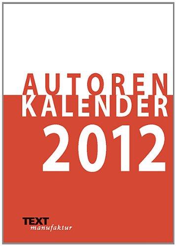 9783942247047: Autorenkalender, Taschenkalender 2012