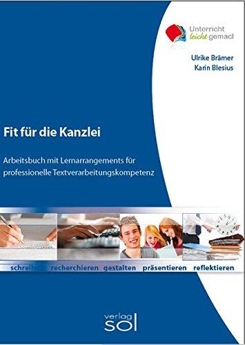 9783942264198: Fit f�r die Kanzlei: Arbeitsbuch mit Lernarrangements f�r die professionelle Textverarbeitungskompetenz