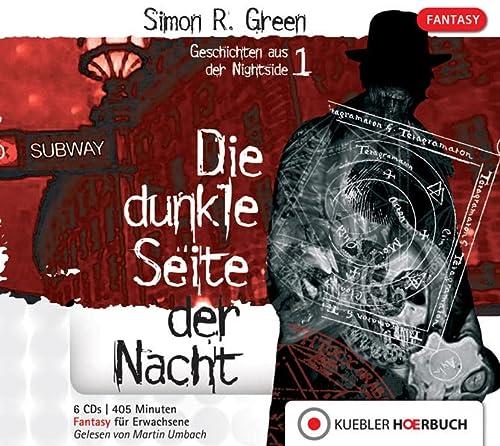 Die dunkle Seite der Nacht: Geschichten aus der Nightside 1 - Simon Green