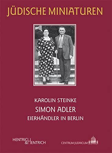 9783942271301: Simon Adler: Eierhändler in Berlin