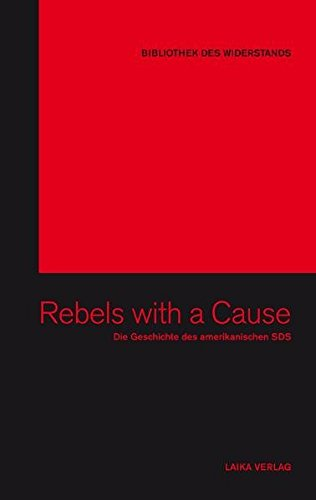 9783942281744: Rebels With a Cause