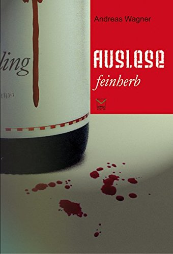 Auslese feinherb: Wagner, Andreas