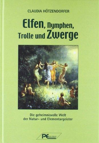 9783942339735: Elfen, Nymphen, Trolle und Zwerge