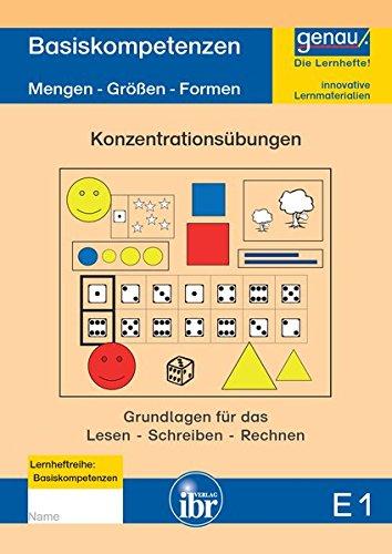 9783942352635: E1 Lernheft - Basiskompetenzen & Konzentrations�bungen: Lernvoraussetzungen f�r einen erfolgreichen Anfangsunterricht Teil 1: Mengen - Gr��en - Formen