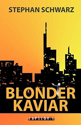 9783942358262: Blonder Kaviar (German Edition)