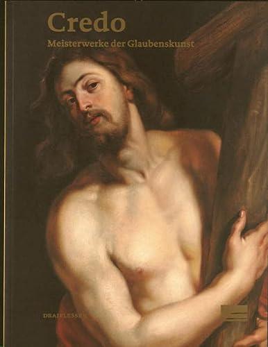 9783942359009: Credo. Meisterwerke der Glaubenskunst.