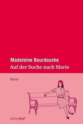 9783942374354: Auf der Suche nach Marie
