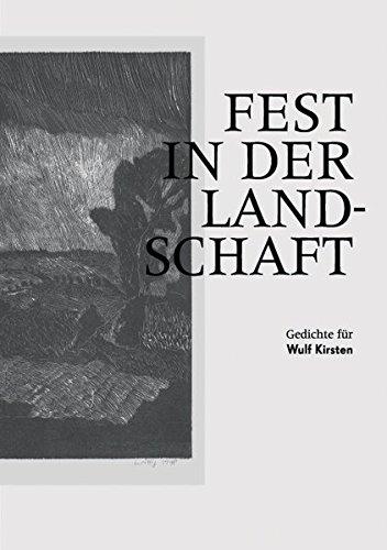 Fest in der Landschaft: Gedichte für Wulf: Thomas Böhme; Volker