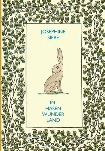 Im Hasenwunderland: Siebe, Josephine