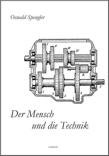 9783942378901: Der Mensch und die Technik: Beitrag zu einer Philosophie des Lebens