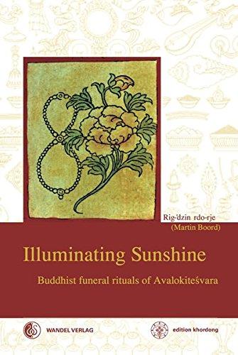 9783942380133: Illuminating Sunshine: Buddhist Funeral Rituals of Avalokiteshvara