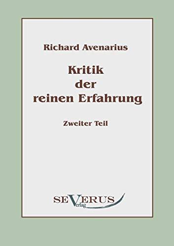 Kritik der reinen Erfahrung Zweiter Teil: Avenarius, Richard.
