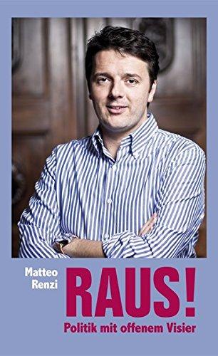 9783942386012: Raus!: Politik mit offenem Visier