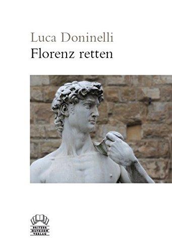 9783942386029: Florenz retten: Provocatio ad populum florentinum
