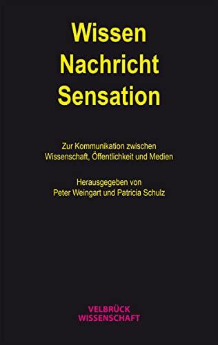 9783942393805: Wissen - Nachricht - Sensation