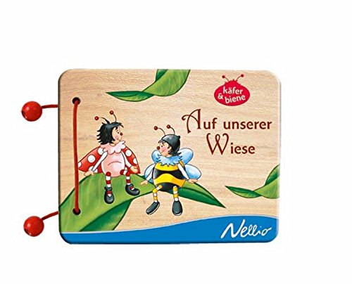Auf unserer Wiese: Käfer & Biene. Ab 6 Monate - Köhler, Stefanie
