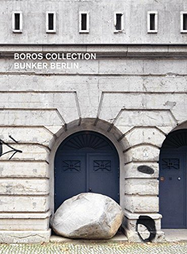 Boros Collection: Bunker Berlin # 2