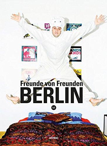 9783942405409: Freunde von Freunden: Berlin