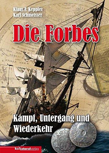 9783942408080: Die Forbes: Kampf, Untergang und Wiederkehr