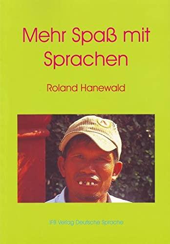 Mehr Spaß mit Sprachen: Roland Hanewald