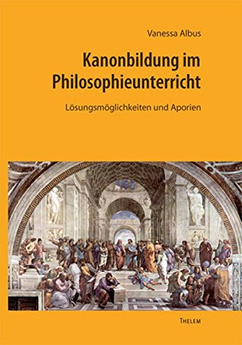 Kanonbildung im Philosophieunterricht: Vanessa Albus