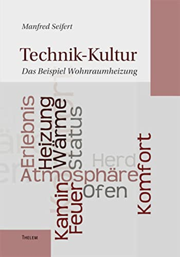 Technik-Kultur: Manfred Seifert