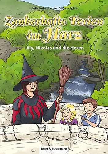 9783942428064: Zauberhafte Ferien im Harz - Lilly, Nikolas und die Hexen