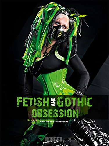 9783942431040: Fetish and Gothic Obsession