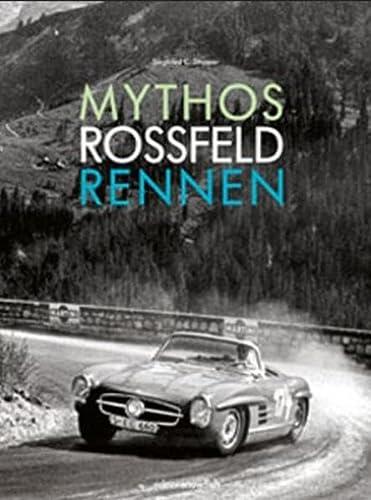 9783942431071: Strasser, S: Mythos Rossfeldrennen