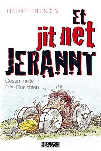 9783942446334: Et jit net jerannt!: Gesammelte Eifel-Einsichten
