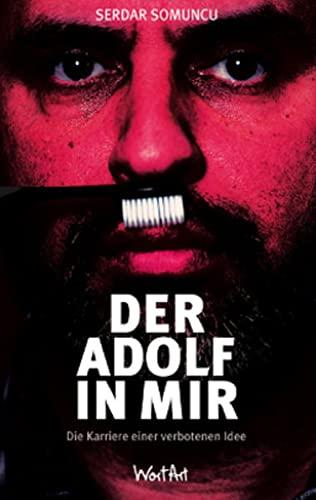 9783942454179: Der Adolf in mir
