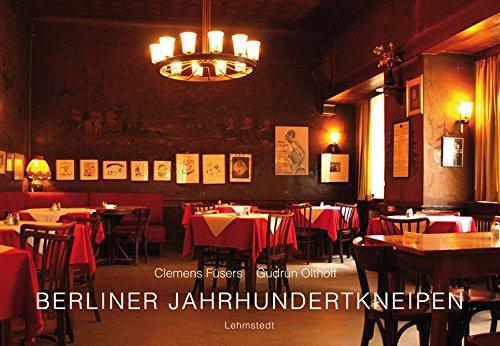 9783942473163: Berliner Jahrhundertkneipen