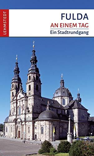 9783942473842: Fulda an einem Tag: Ein Stadtrundgang