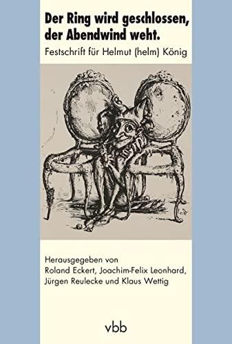 Der Ring wird geschlossen, der Abendwind weht: Roland Eckert