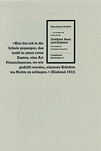 9783942476706: Gottfried Benn und Klabund am Frankfurter Friedrichs-Gymnasium